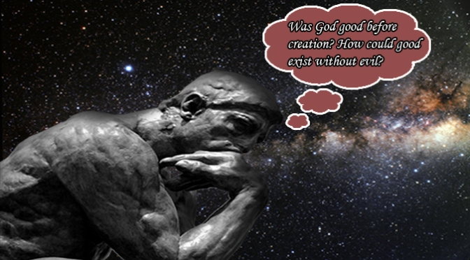 Was God Good Before Creation?